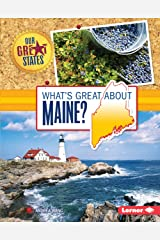 What's Great about Maine? (Our Great States) Kindle Edition