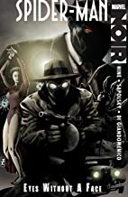 Spider-Man Noir: Eyes Without A Face (Spider-Man Noir: Eyes Without A Face (2009-2010))