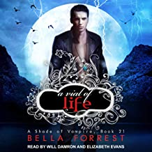 A Vial of Life: A Shade of Vampire, Book 21