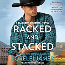 Racked and Stacked: Blacktop Cowboys Series, Book 9