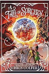 A Tale of Magic: A Tale of Sorcery Kindle Edition
