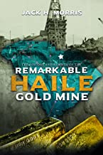 The History and Rebirth of the Remarkable Haile Gold Mine