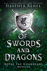 Of Swords and Dragons (Royal Fae Guardians Book 0) (English Edition) Format Kindle