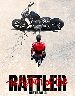 Dirtbag II: Return of the Rattler