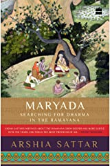 Maryada: Searching for Dharma in the Ramayana Kindle Edition