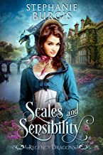 Scales and Sensibility (Regency Dragons Book 1)
