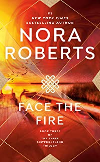 Face the Fire (Three Sisters Island Book 3)