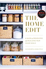 The Home Edit: A Guide to Organizing and Realizing Your House Goals Paperback