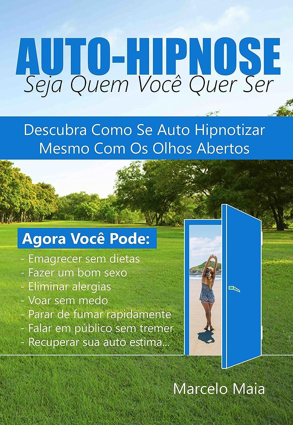 減らす無数の小人Auto Hipnose: Seja Quem Voce Quer Ser: Descubra Como Se Auto Hipnotizar Mesmo  Com Os Olhos Abertos  (Portuguese Edition)