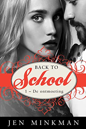 Back to School (1 - De ontmoeting)