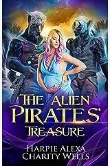 The Alien Pirates' Treasure (Star Pirates Book 1) Kindle Edition