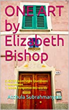 ONE ART  by Elizabeth Bishop:  6 IGCSE Exam-Style Questions 1 Worksheet 1 Model Response 883 words  (Songs of Ourselves Volume 1) (English Edition)