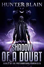 Shadow of a Doubt: Preternatural Chronicles Book 3 (The Preternatural Chronicles)