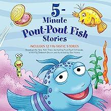 5-Minute Pout-Pout Fish Stories: A Pout-Pout Fish Mini Adventure, Book 12
