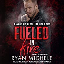 Fueled in Fire: Ravage MC Rebellion Series, Book 2
