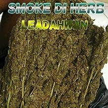 Smoke Di Herb