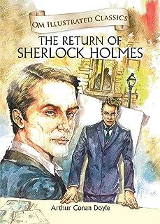The Return of Sherlock Holmes (Om Illustrated Classics)