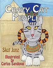 Crazy Cat People: Through Feline Eyes