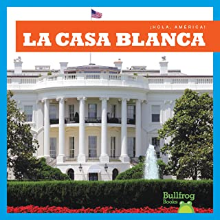La Casa Blanca (White House)