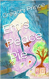 Em's Peace Pie (English Edition)