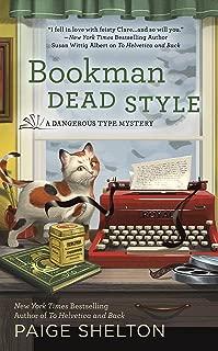 Bookman Dead Style (A Dangerous Type Mystery Book 2)