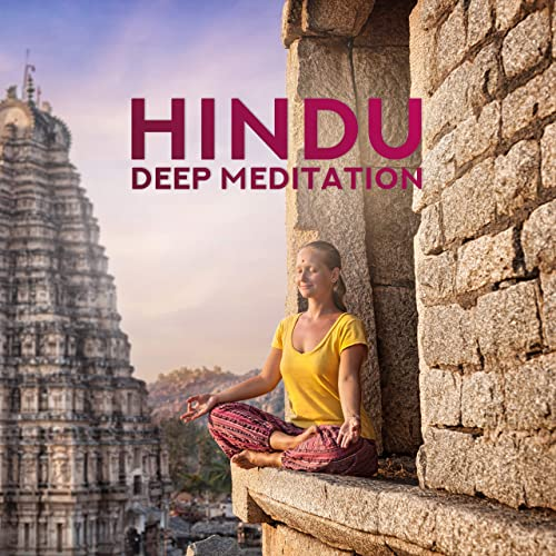 Hindu Deep Meditation - Music for Meditation with Mantras ...