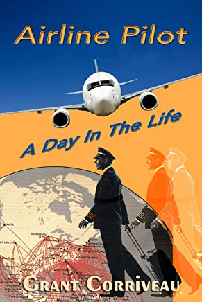 Airline Pilot: A Day in the Life (English Edition)