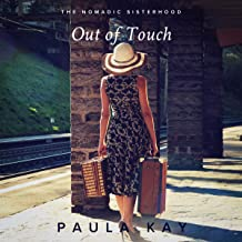 Out of Touch: The Nomadic Sisterhood, Book 2