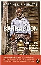 Barracoon: Die Geschichte des letzten amerikanischen Sklaven (German Edition)