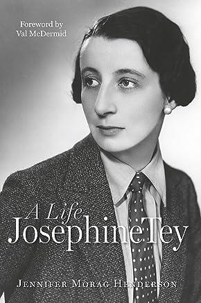 Josephine Tey: A Life (English Edition)