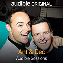 Ant & Dec: Audible Sessions: Free Exclusive Interview