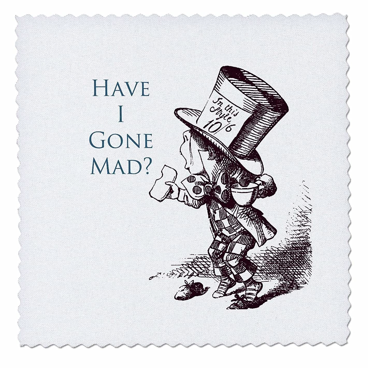3dRose qs_110410_1 Mad Hatter Have I Gone Mad Alice in Wonderland-Quilt Square, 10 by 10-Inch
