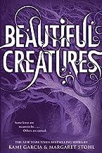 Beautiful Creatures (Beautiful Creatures, 1)