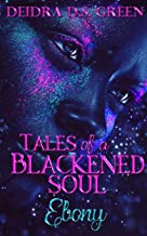 Ebony: Tales of a Blackened Soul