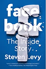 Facebook: The Inside Story Kindle Edition