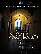 ASYLUM: a collection of short fiction (NIWA Anthologies Book 5)