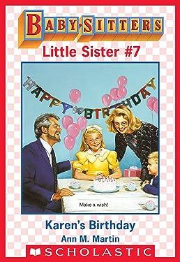 Karen's Birthday (Baby-Sitters Little Sister #7)