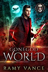 GoneGod World: An Urban Fantasy Thriller (Paradise Lot Novel Book 1) Kindle Edition