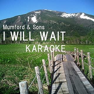 I Will Wait - Mumford & Sons - カラオケ&楽器カラオケ