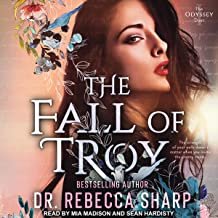The Fall of Troy: Odyssey Duet Series, Book 1