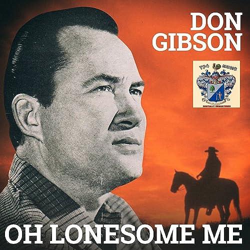 Amazon Music - ドン・ギブソンのOh Lonesome Me - Amazon.co.jp