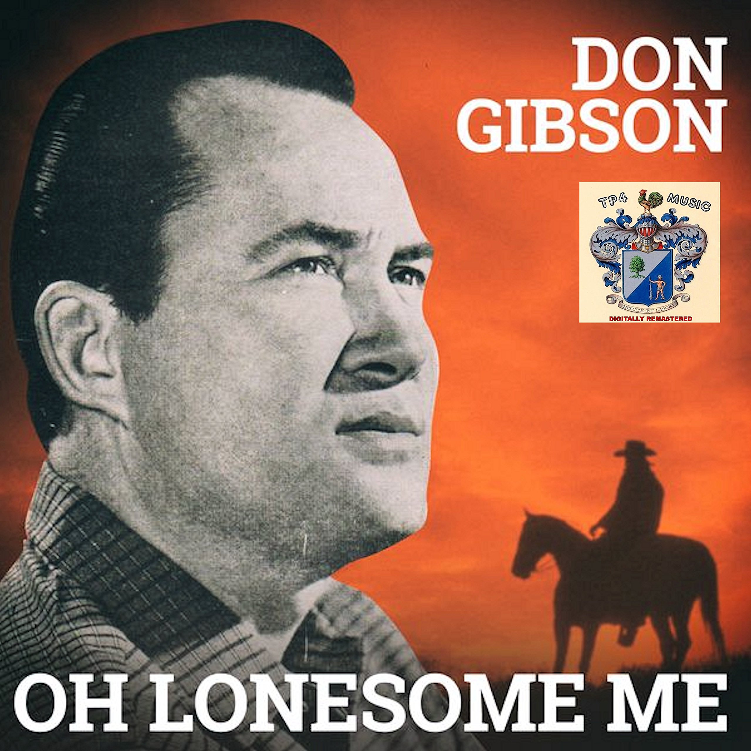 Amazon   Oh Lonesome Me   Don Gibson   カントリー   音楽