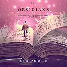 The Obsidians: Oliver Blue and the School for Seers, Book 3