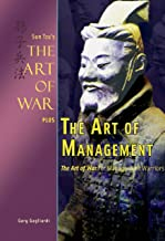 The Art of Management: Sun Tzu's The Art of War for the Management Warrior (Art of War Plus Book 3)