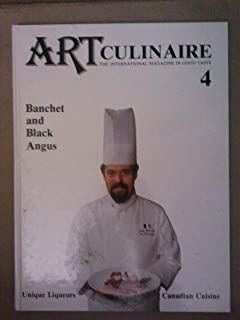 Art Culinaire The International Magazine In Good Taste 4 Spring 1987 Banchet and Black Angus