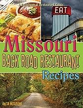 Missouri Back Road Restaurant Recipes (State Back Road Restaurants Cookbook Series)