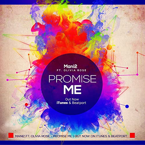 Promise Me (feat. Olivia Rose) (Original Mix) de Mani2 en ...