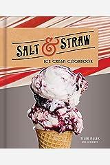 Salt & Straw Ice Cream Cookbook Kindle Edition