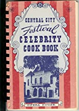 Central City Festival Celebrity Cook Book