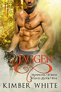 Jagger (Mammoth Forest Wolves Book 5)